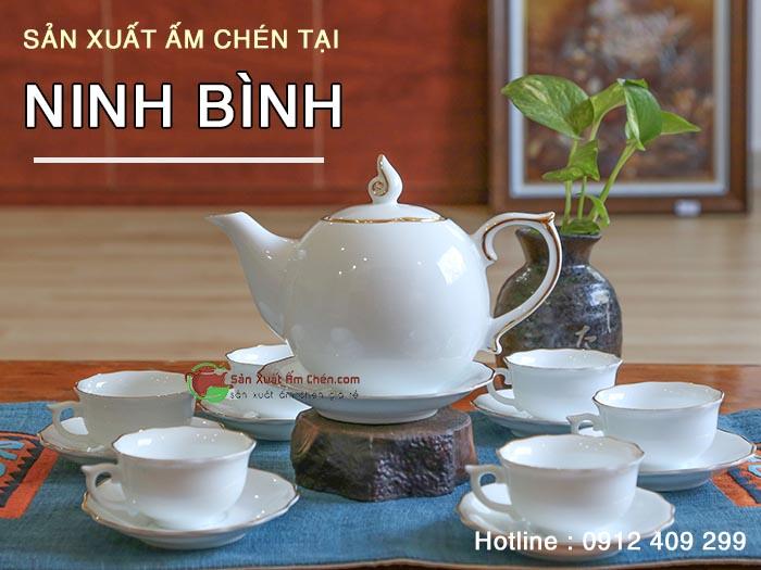 Cung cấp sản xuất ấm chén Bát Tràng tại Ninh Bình
